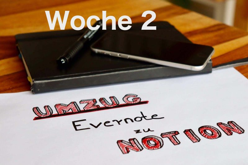 Evernote-Notion-Woche2