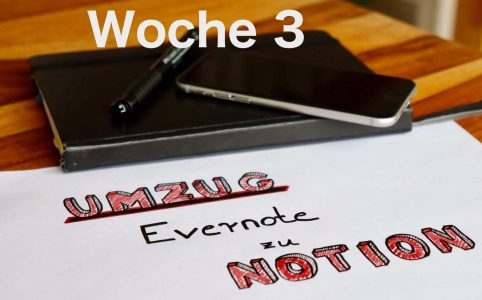 Evernote-Notion-Woche3