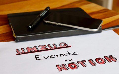 Umzug: von Evernote zu Notion